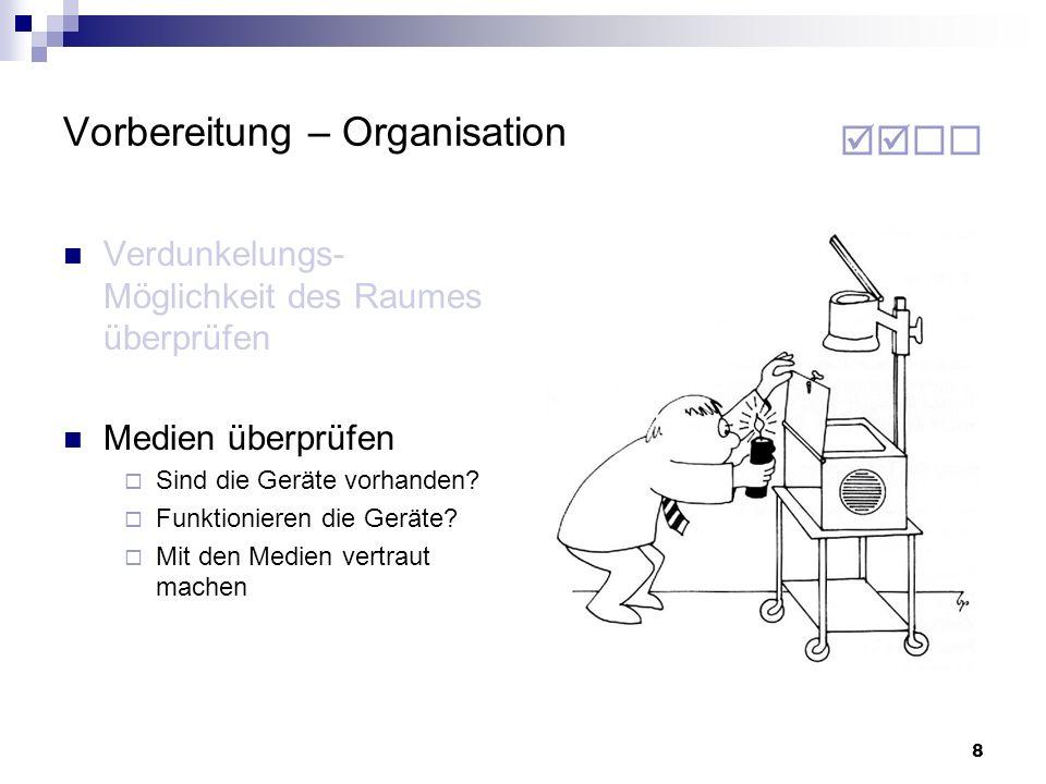 29 Agenda 1. Vorbereitung 2. Struktur 3. Medien 4. Visualisierungen 5. Vortragen