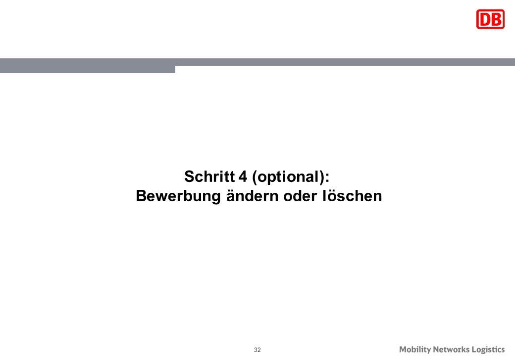 32 Schritt 4 (optional): Bewerbung ändern oder löschen