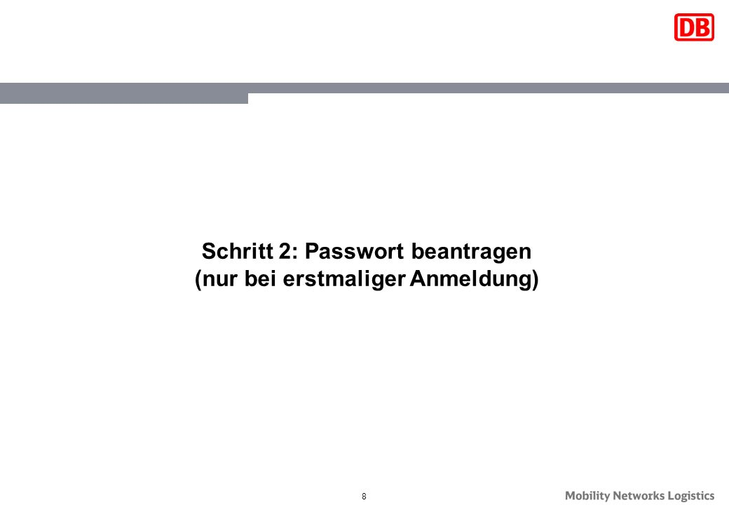 9 Über den Link Passwort beantragen können Sie sich für eine Onlinebewerbung anmelden.