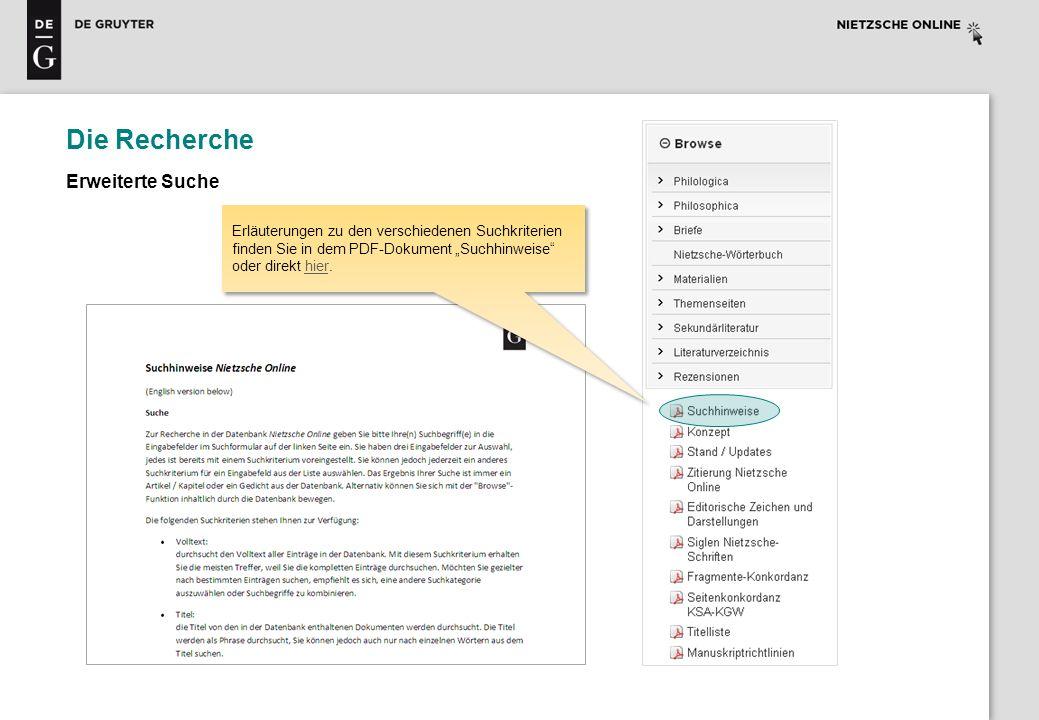 Die Recherche Erweiterte Suche Erläuterungen zu den verschiedenen Suchkriterien finden Sie in dem PDF-Dokument Suchhinweise oder direkt hier.hier Erlä