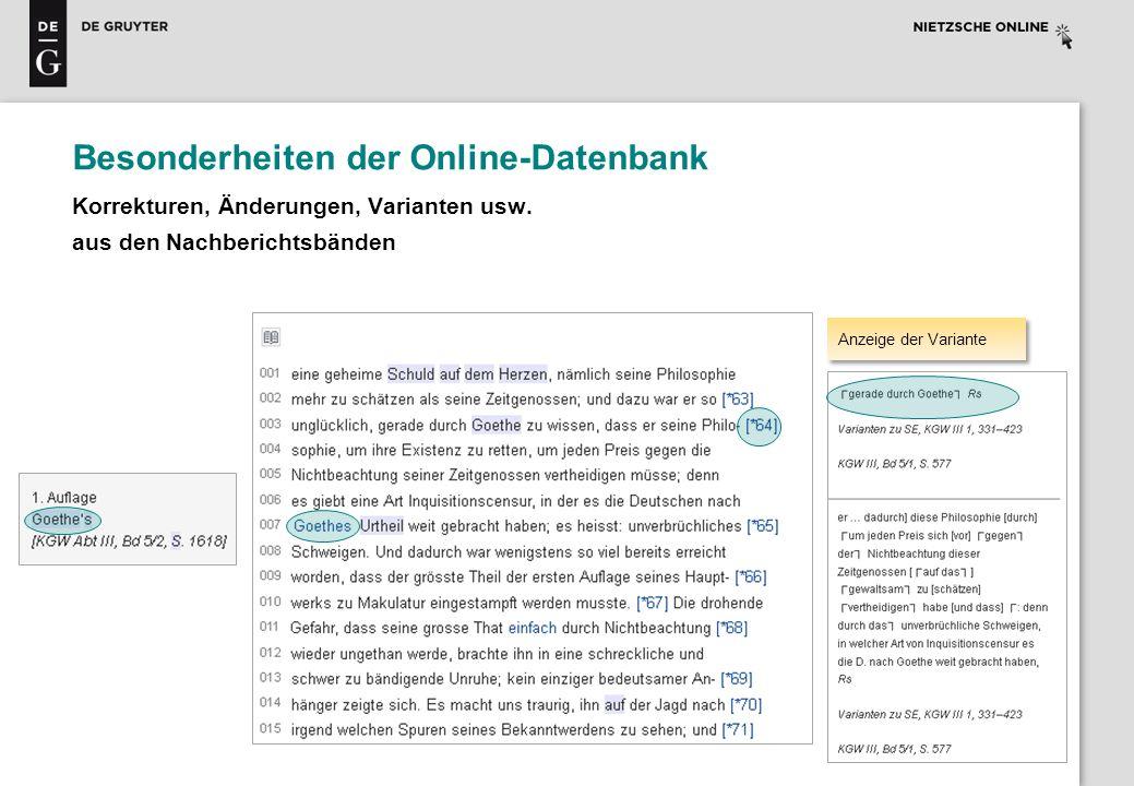 Besonderheiten der Online-Datenbank Korrekturen, Änderungen, Varianten usw. aus den Nachberichtsbänden Anzeige der Variante