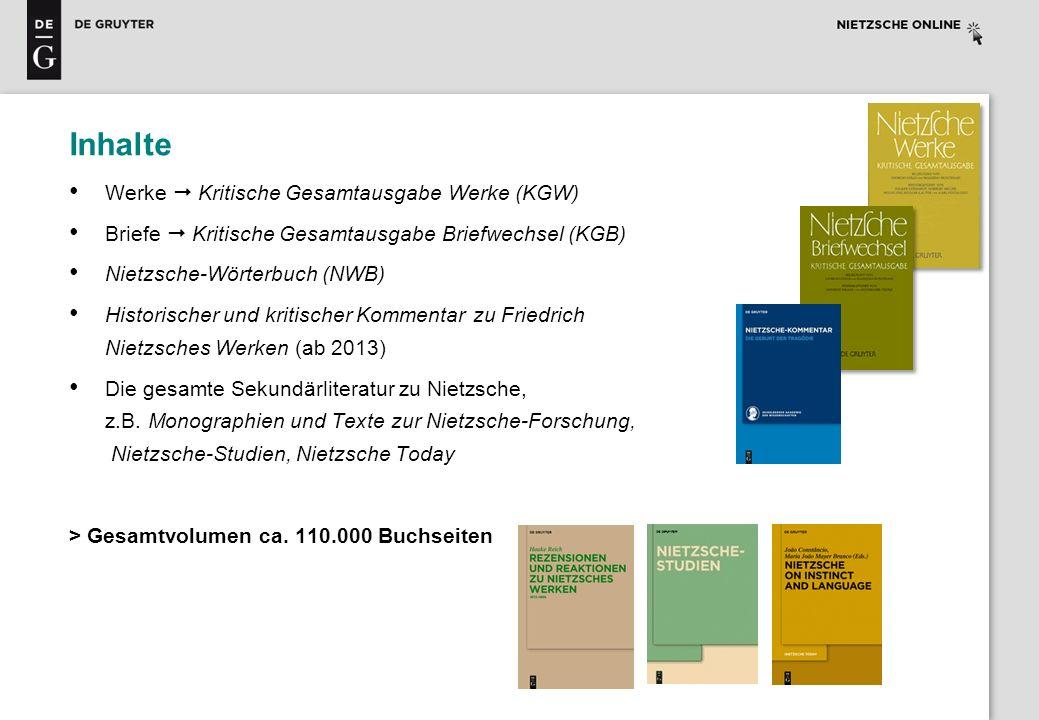 Inhalte Nietzsche Online bietet zusätzliche und verbesserte Aufbereitung der Inhalte Korrekturen und Änderungen, die in den Print-Ausgaben der Editionen in eigenen Nachberichtsbänden zusammengefasst sind, werden in die Texte eingearbeitet Inhalte zu einem Text oder einer Textstelle, die zuvor oftmals über 2-4 Bände verstreut waren, sind jetzt direkt an der Stelle aufrufbar (z.