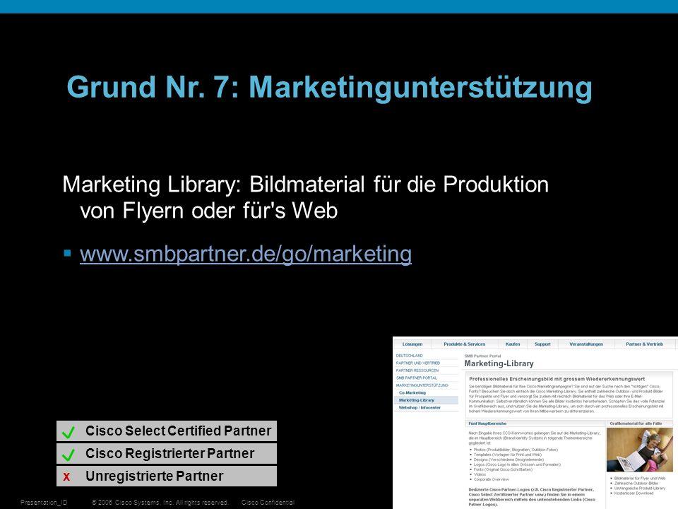 © 2006 Cisco Systems, Inc. All rights reserved.Cisco ConfidentialPresentation_ID 25 Marketing Library: Bildmaterial für die Produktion von Flyern oder