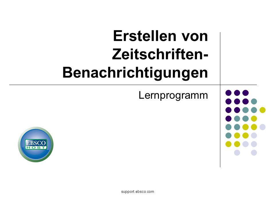 Willkommen beim EBSCO-Lernprogramm für das Erstellen von Zeitschriften-Benachrichtigungen in EBSCOhost.