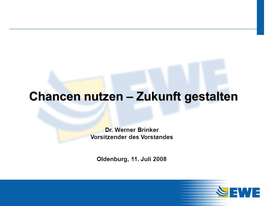 0 Chancen nutzen – Zukunft gestalten Oldenburg, 11. Juli 2008