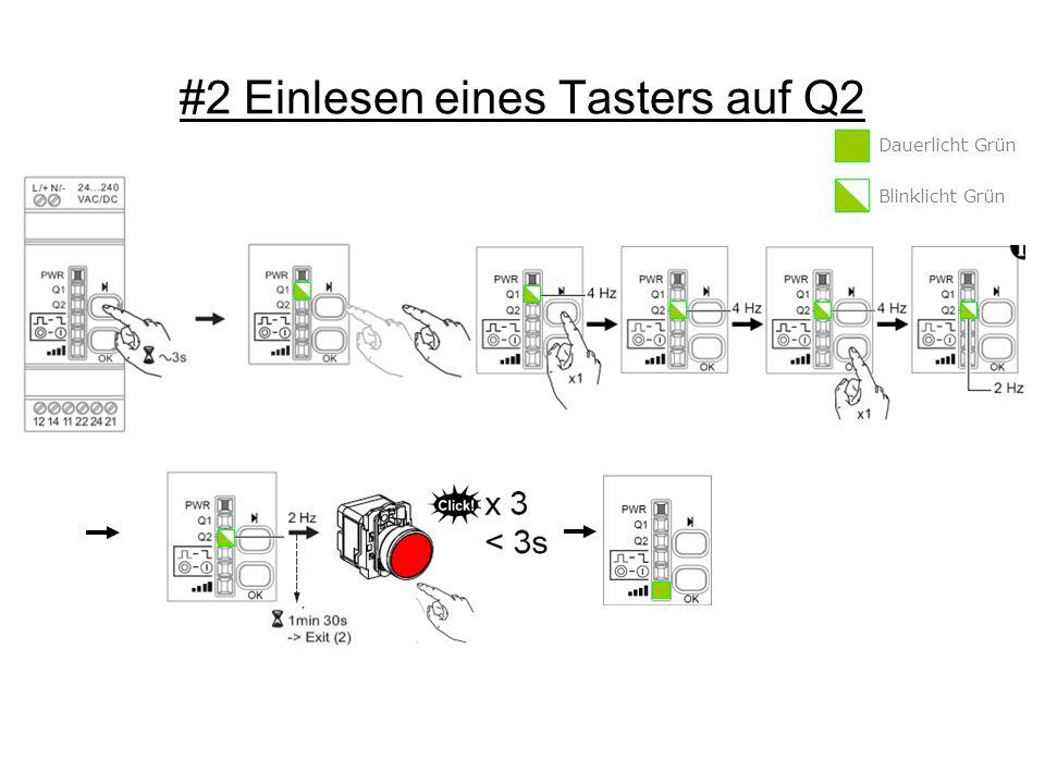 #2 Einlesen eines Tasters auf Q2 Dauerlicht Grün Blinklicht Grün