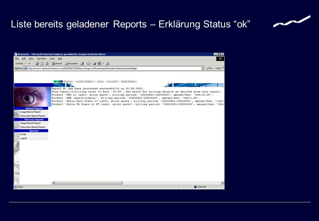 Liste bereits geladener Reports – Erklärung Status ok