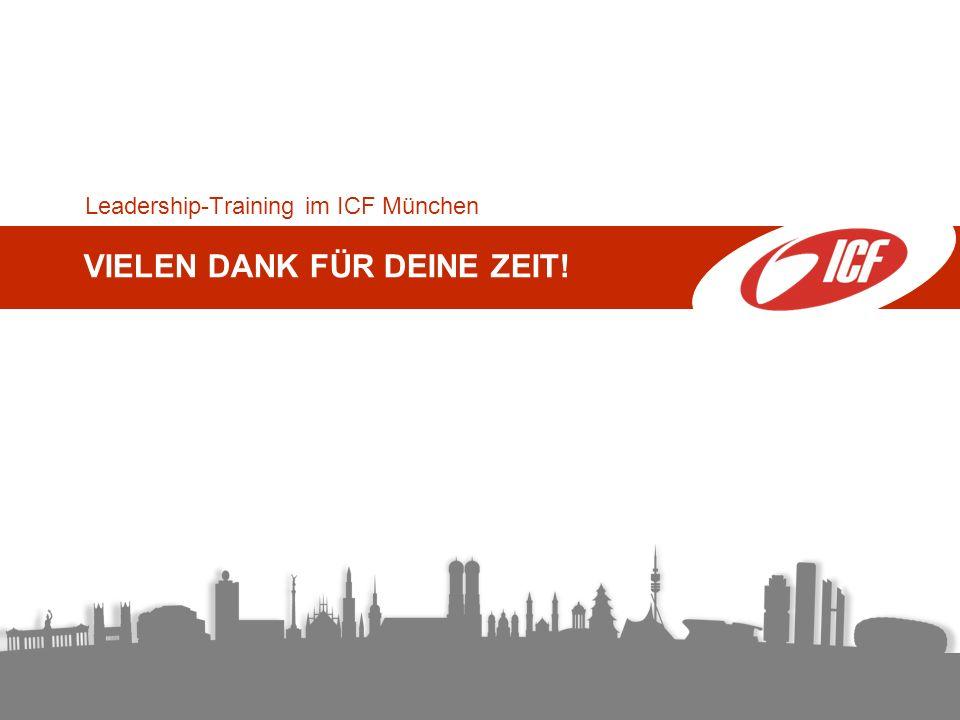 Leadership-Training im ICF München VIELEN DANK FÜR DEINE ZEIT!