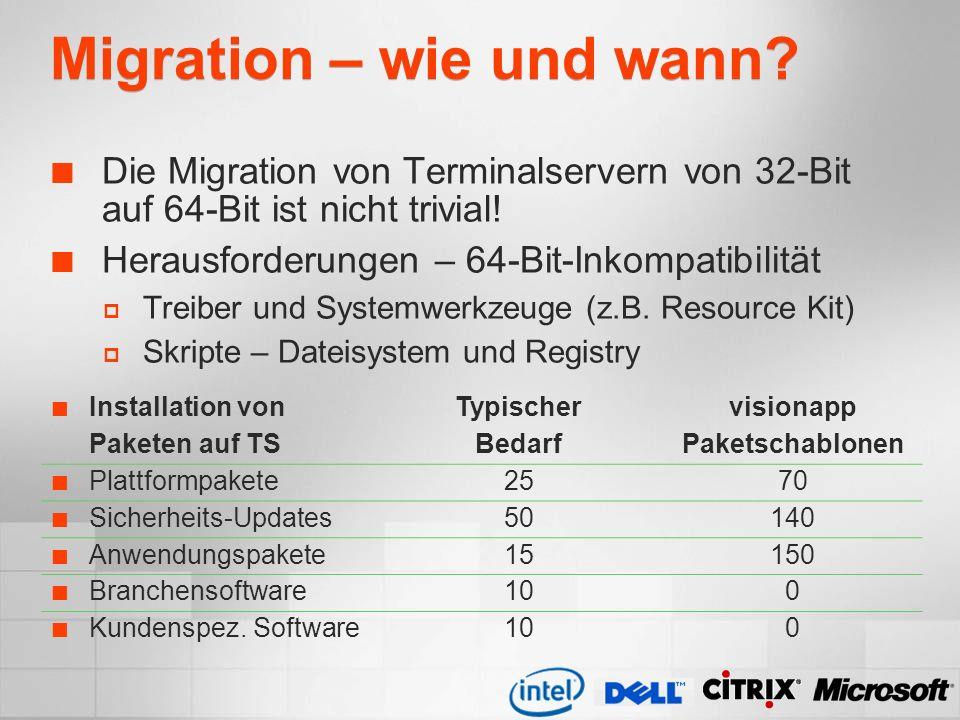 Migration – wie und wann? Die Migration von Terminalservern von 32-Bit auf 64-Bit ist nicht trivial! Herausforderungen – 64-Bit-Inkompatibilität Treib