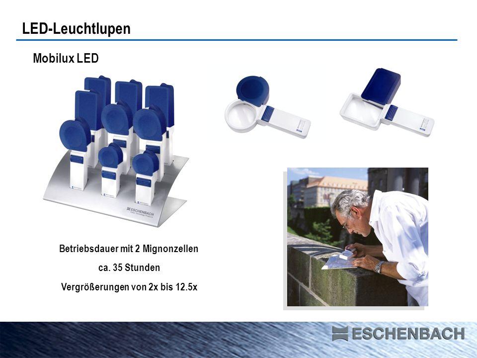 LED-Leuchtlupen Mobilux LED Betriebsdauer mit 2 Mignonzellen ca. 35 Stunden Vergrößerungen von 2x bis 12.5x