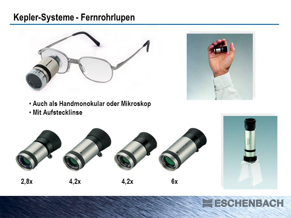 Kepler-Systeme - Fernrohrlupen 2,8x 4,2x 4,2x 6x Auch als Handmonokular oder Mikroskop Mit Aufstecklinse