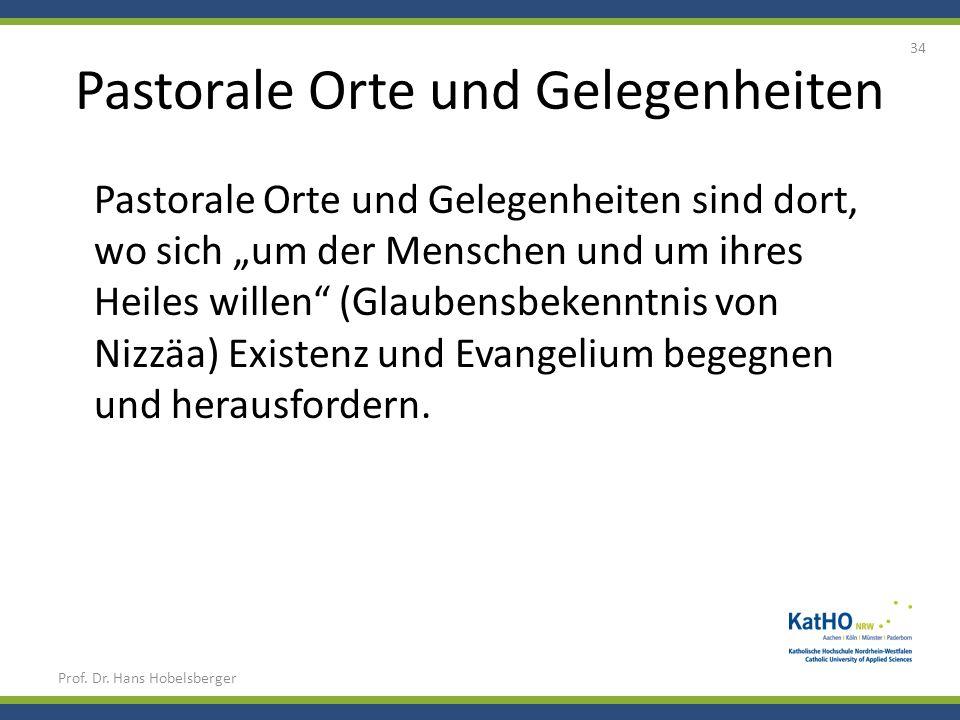 Pastorale Orte und Gelegenheiten Pastorale Orte und Gelegenheiten sind dort, wo sich um der Menschen und um ihres Heiles willen (Glaubensbekenntnis vo