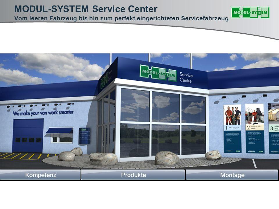 MODUL-SYSTEM Service Center Vom leeren Fahrzeug bis hin zum perfekt eingerichteten Servicefahrzeug MontageKompetenzProdukte