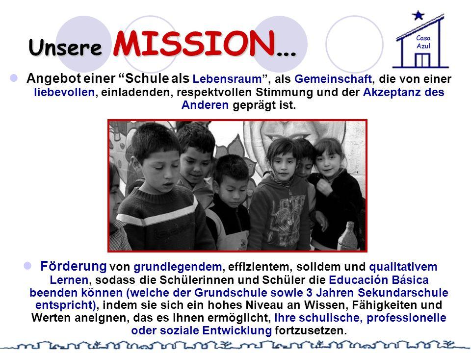 Unsere MISSION… Angebot einer Schule als Lebensraum, als Gemeinschaft, die von einer liebevollen, einladenden, respektvollen Stimmung und der Akzeptan