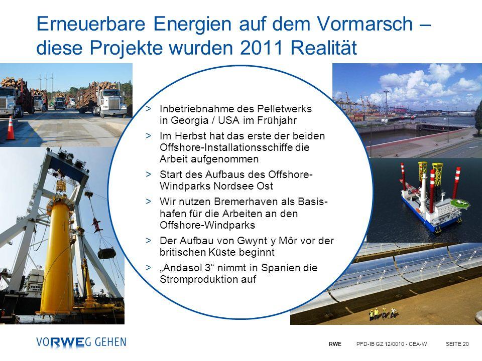 RWE PFD-IB GZ 12/0010 - CEA-WSEITE 20 Erneuerbare Energien auf dem Vormarsch – diese Projekte wurden 2011 Realität >Inbetriebnahme des Pelletwerks in