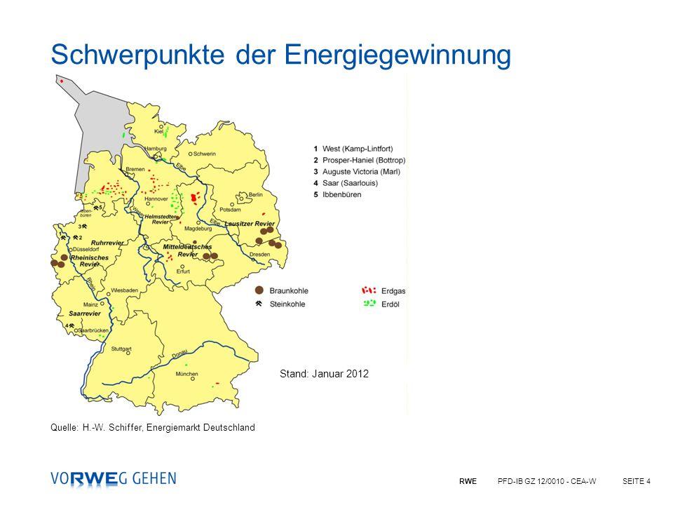 RWE PFD-IB GZ 12/0010 - CEA-WSEITE 4 Quelle: H.-W. Schiffer, Energiemarkt Deutschland Schwerpunkte der Energiegewinnung Stand: Januar 2012