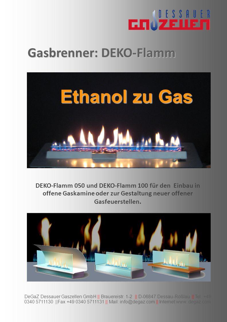 DeGaZ Dessauer Gaszellen GmbH || Brauereistr.1-2 || D-06847 Dessau-Roßlau || Tel.