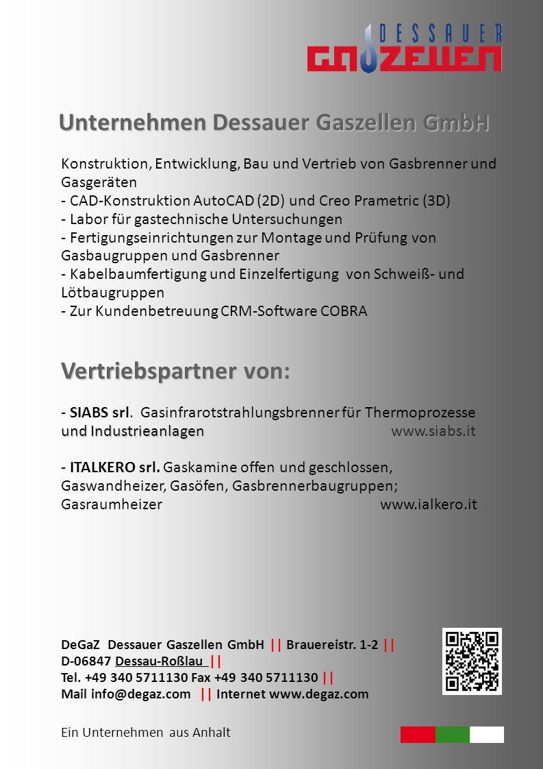 Unternehmen Dessauer Gaszellen GmbH Konstruktion, Entwicklung, Bau und Vertrieb von Gasbrenner und Gasgeräten - CAD-Konstruktion AutoCAD (2D) und Creo