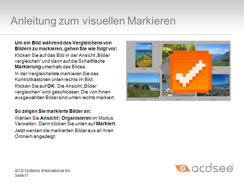 Anleitung zum visuellen Markieren Um ein Bild während des Vergleichens von Bildern zu markieren, gehen Sie wie folgt vor: Klicken Sie auf das Bild in