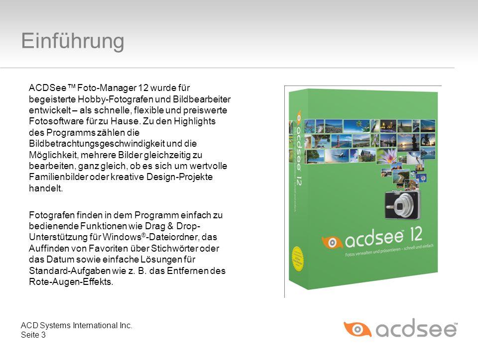 Einführung ACDSee Foto-Manager 12 wurde für begeisterte Hobby-Fotografen und Bildbearbeiter entwickelt – als schnelle, flexible und preiswerte Fotosof
