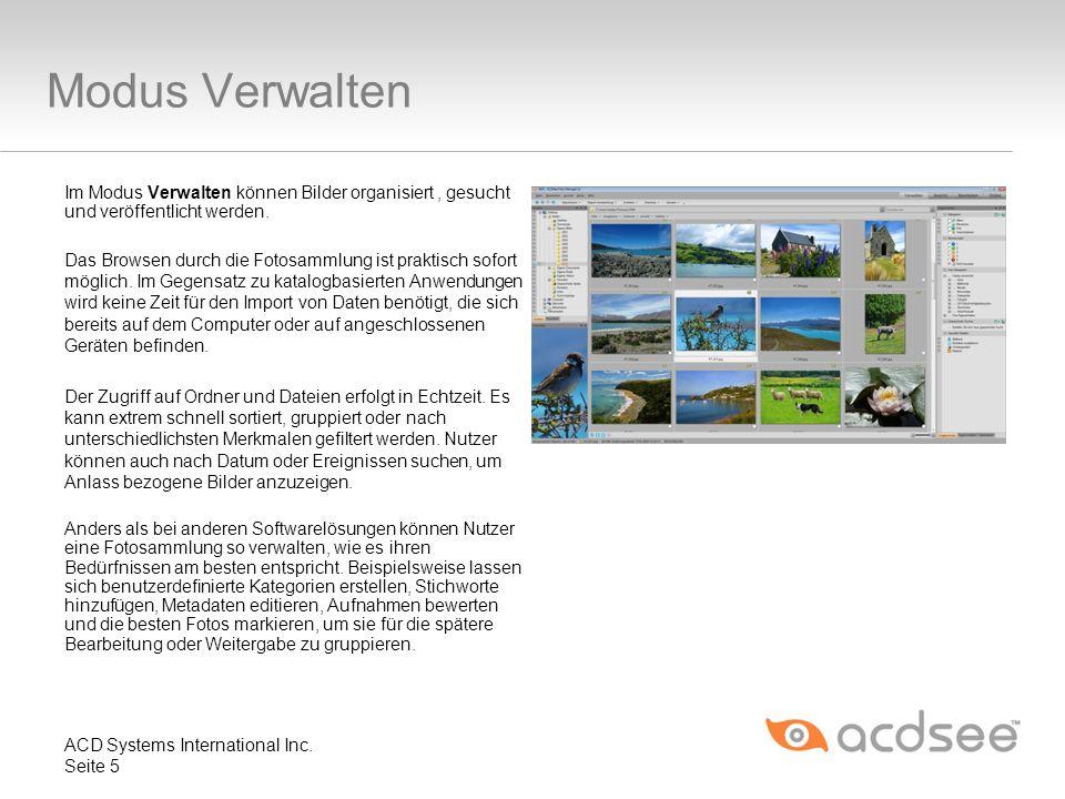 Modus Verwalten Im Modus Verwalten können Bilder organisiert, gesucht und veröffentlicht werden. Das Browsen durch die Fotosammlung ist praktisch sofo