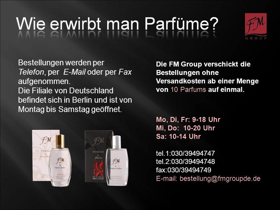 Bestellungen werden per Telefon, per E-Mail oder per Fax aufgenommen. Die Filiale von Deutschland befindet sich in Berlin und ist von Montag bis Samst