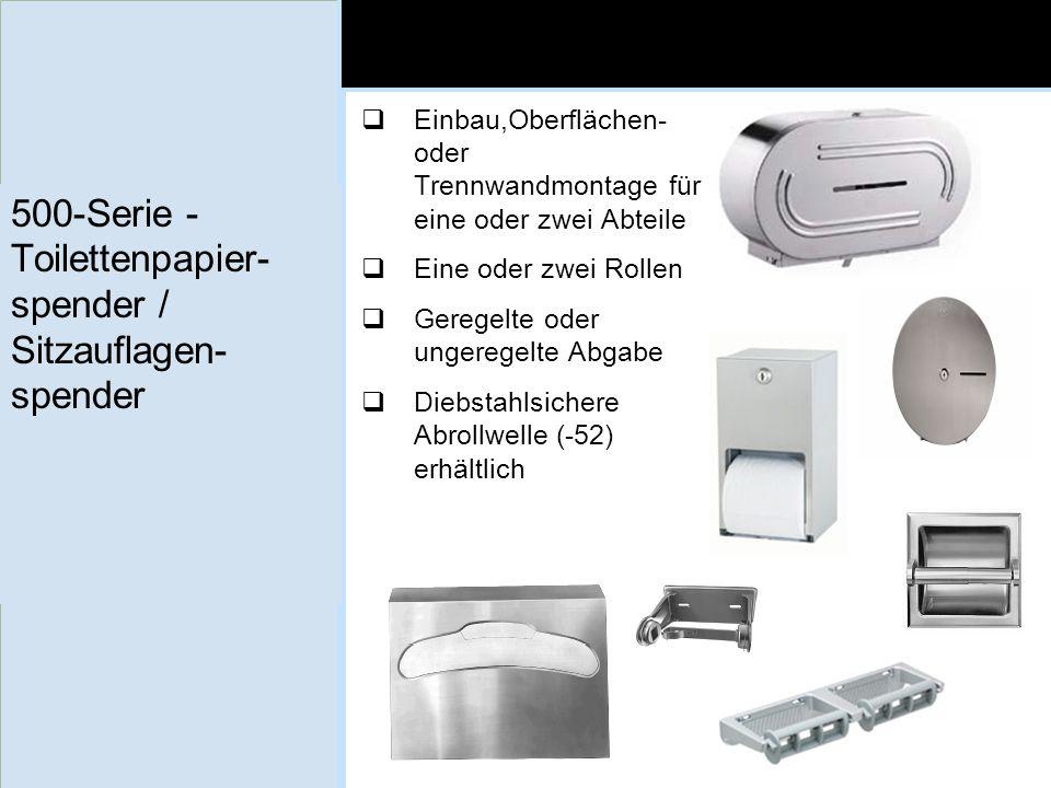 500-Serie - Toilettenpapier- spender / Sitzauflagen- spender Einbau,Oberflächen- oder Trennwandmontage für eine oder zwei Abteile Eine oder zwei Rolle