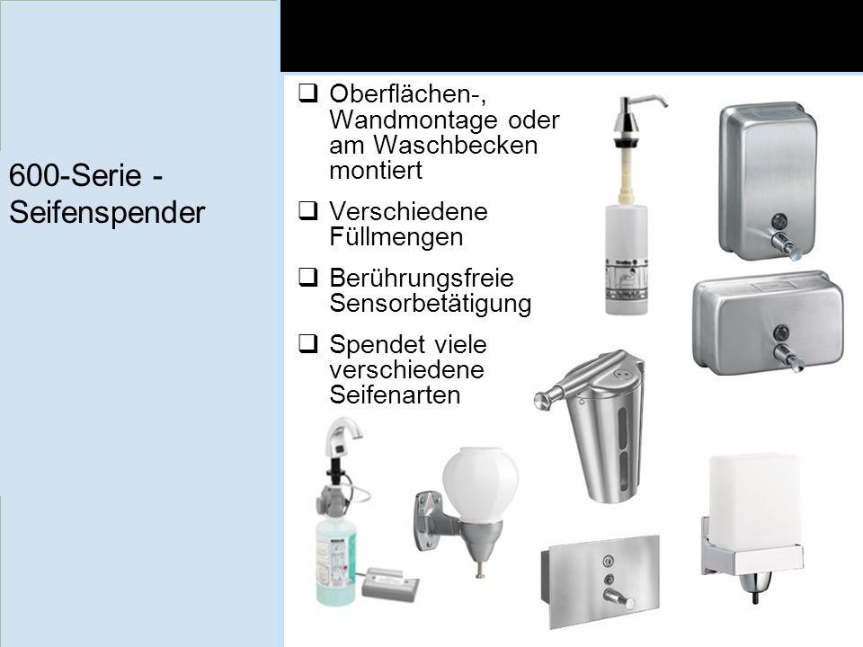 600-Serie - Seifenspender Oberflächen-, Wandmontage oder am Waschbecken montiert Verschiedene Füllmengen Berührungsfreie Sensorbetätigung Spendet viel