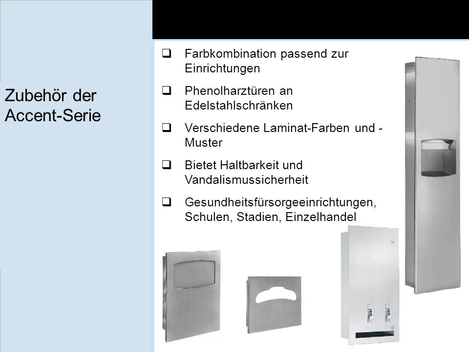 Zubehör der Accent-Serie Farbkombination passend zur Einrichtungen Phenolharztüren an Edelstahlschränken Verschiedene Laminat-Farben und - Muster Biet