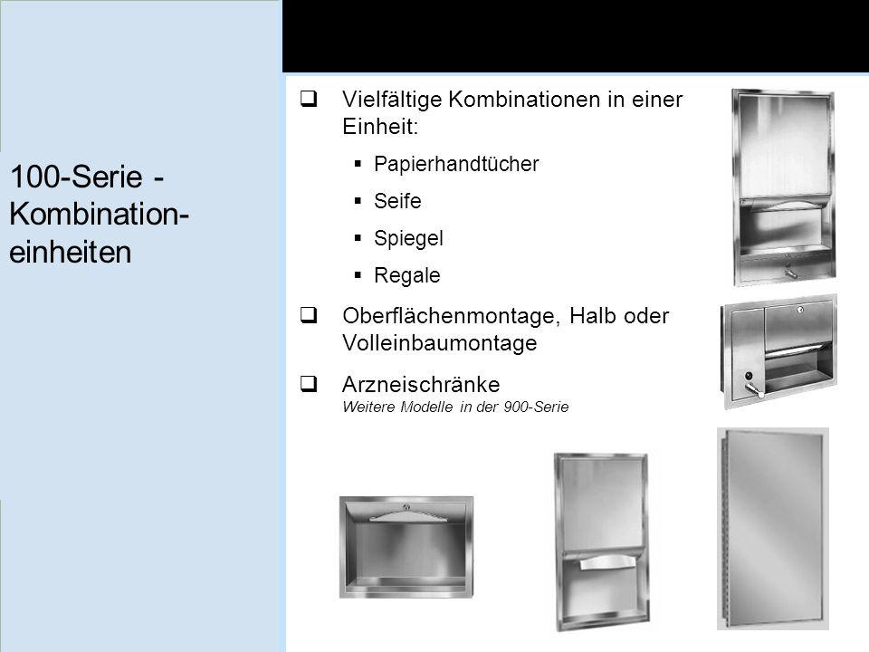 100-Serie - Kombination- einheiten Vielfältige Kombinationen in einer Einheit: Papierhandtücher Seife Spiegel Regale Oberflächenmontage, Halb oder Vol