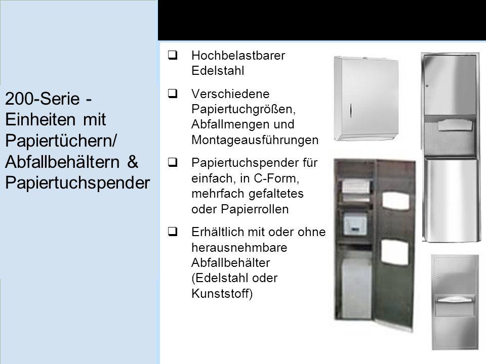 200-Serie - Einheiten mit Papiertüchern/ Abfallbehältern & Papiertuchspender Hochbelastbarer Edelstahl Verschiedene Papiertuchgrößen, Abfallmengen und