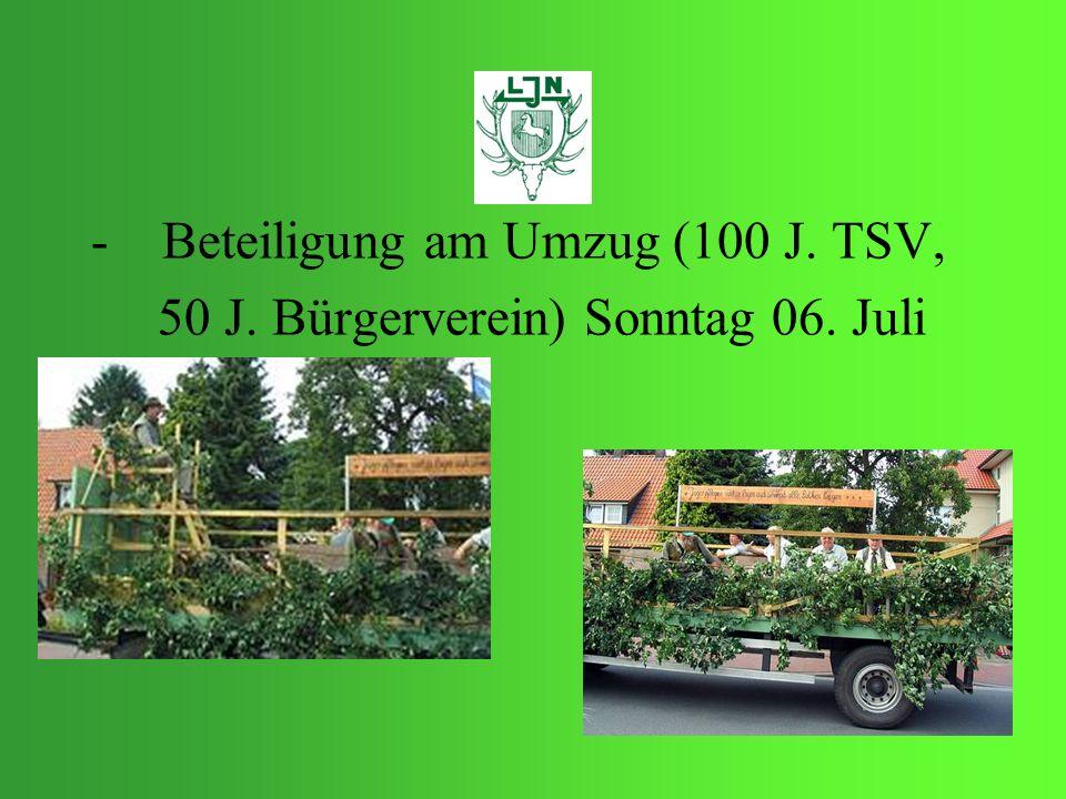 -Beteiligung am Umzug (100 J. TSV, 50 J. Bürgerverein) Sonntag 06. Juli