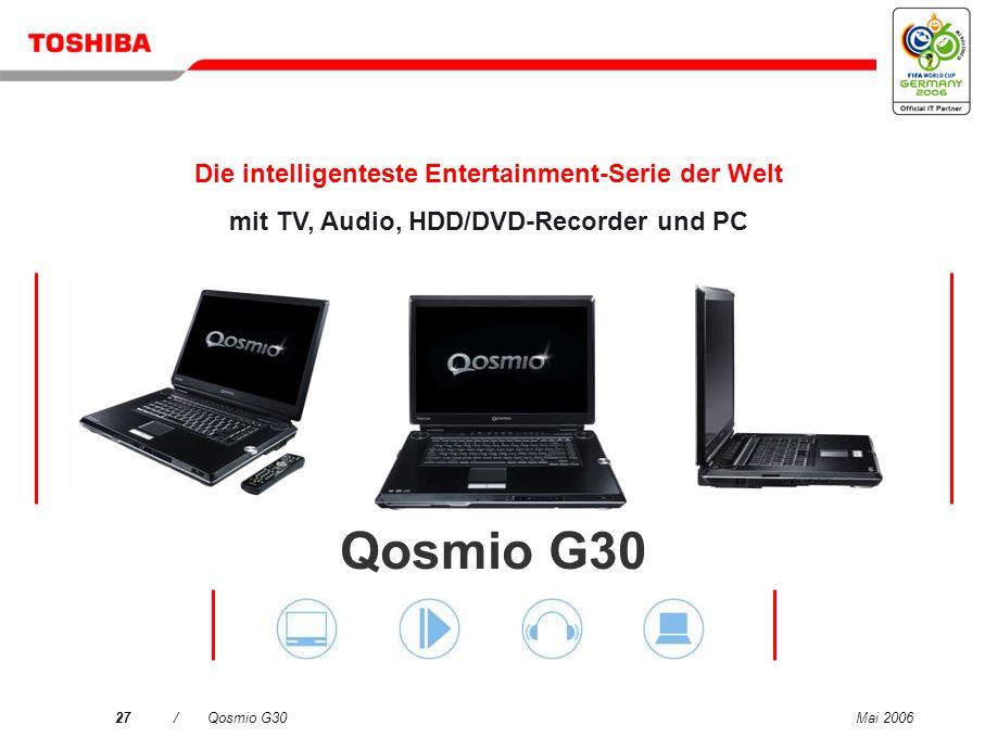 Mai 200626/Qosmio G30 Mit Toshiba...einfache Suche nach Wireless LAN-Netzwerken mit intuitiver Oberfläche Neue Version 5.7 Mit Toshiba ConfigFree könn