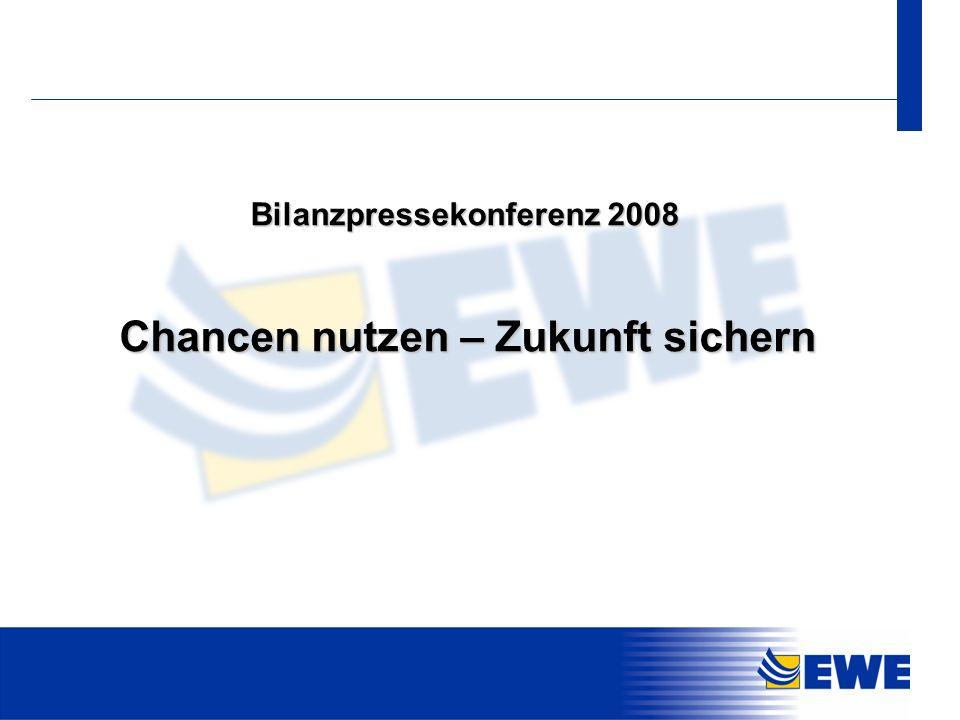 31 Chancen nutzen – Zukunft sichern Bilanzpressekonferenz 2008