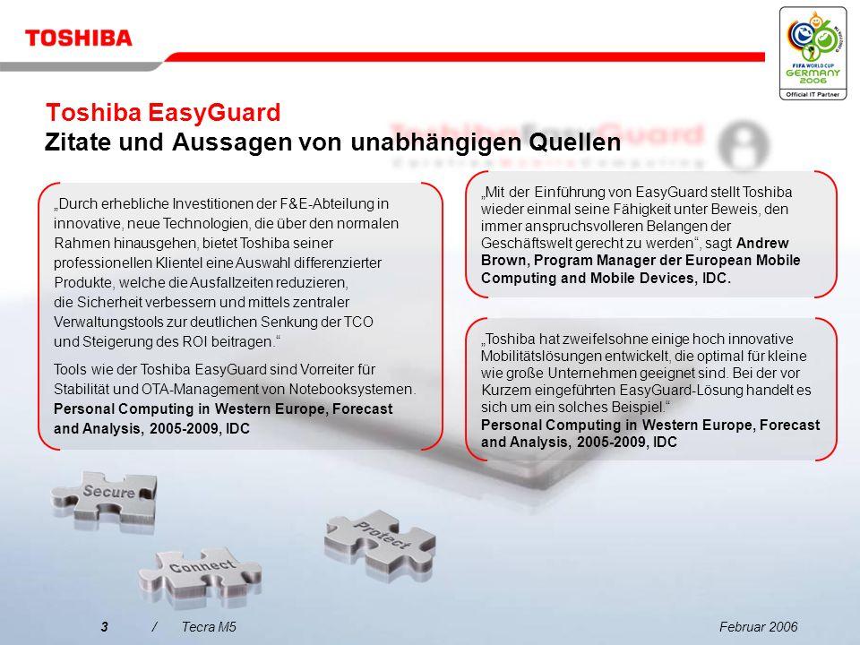Februar 20063/Tecra M5 Toshiba hat zweifelsohne einige hoch innovative Mobilitätslösungen entwickelt, die optimal für kleine wie große Unternehmen geeignet sind.