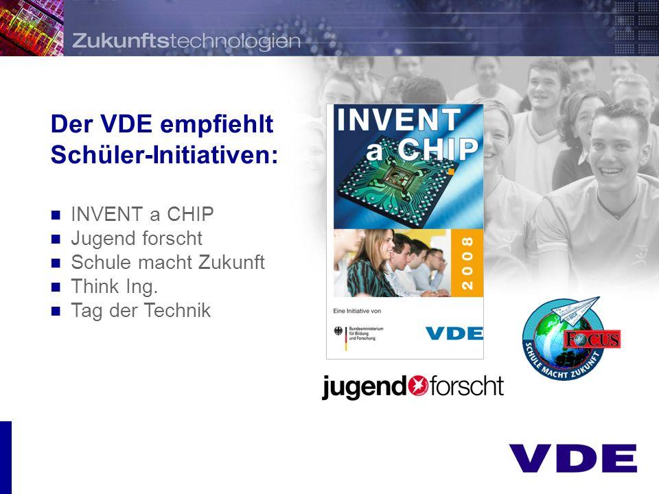 Präsentation INVENT a CHIP – Eine Initiative des VDE und des BMBF Schüler entwickeln ihre eigene Chip-Idee! INVENT a CHIP ist ein spannender Innovatio