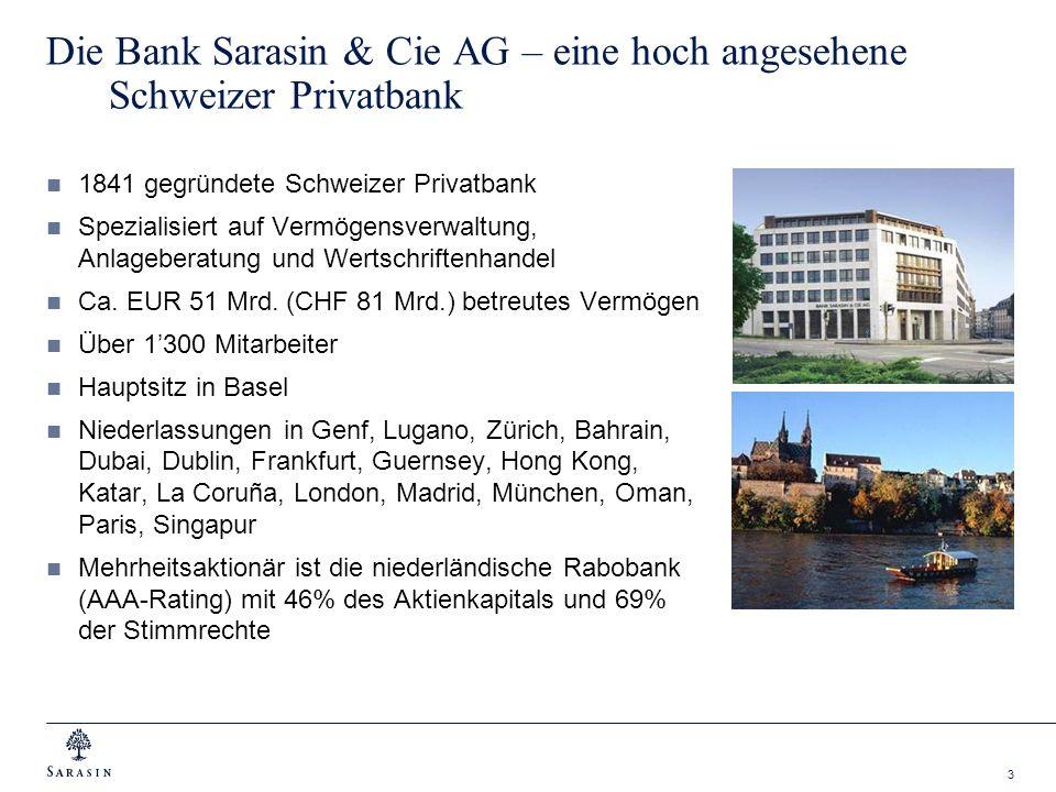 3 Die Bank Sarasin & Cie AG – eine hoch angesehene Schweizer Privatbank 1841 gegründete Schweizer Privatbank Spezialisiert auf Vermögensverwaltung, An