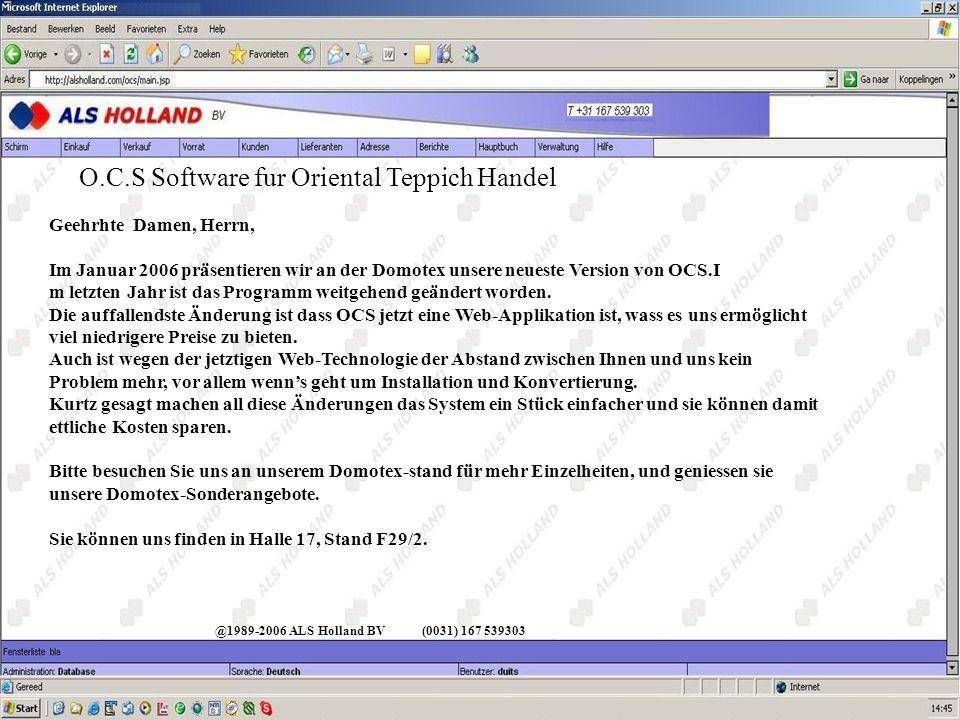 @1989-2006 ALS Holland BV(0031) 167 539303 O.C.S Software fur Oriental Teppich Handel Menu Addresse