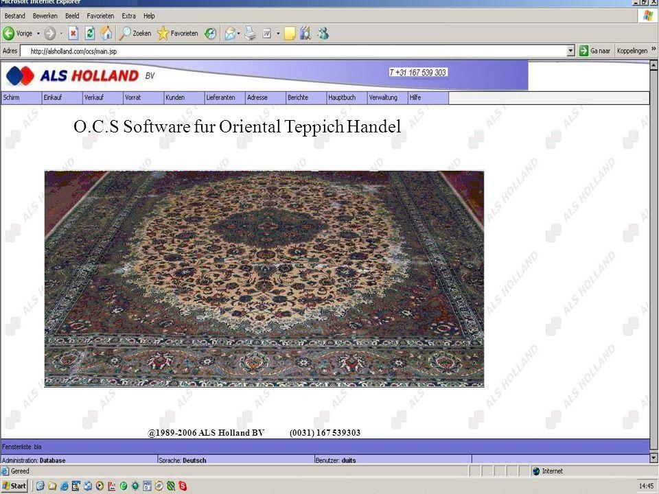 @1989-2006 ALS Holland BV(0031) 167 539303 O.C.S Software fur Oriental Teppich Handel Menu Einkauf
