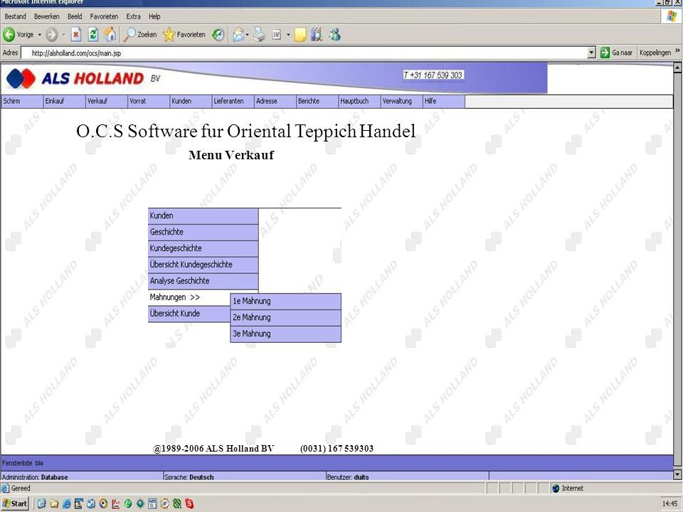 @1989-2006 ALS Holland BV(0031) 167 539303 O.C.S Software fur Oriental Teppich Handel Menu Verkauf