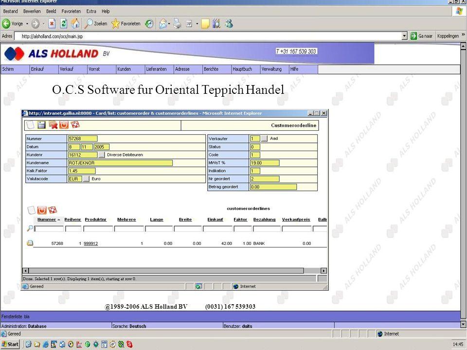@1989-2006 ALS Holland BV(0031) 167 539303 O.C.S Software fur Oriental Teppich Handel