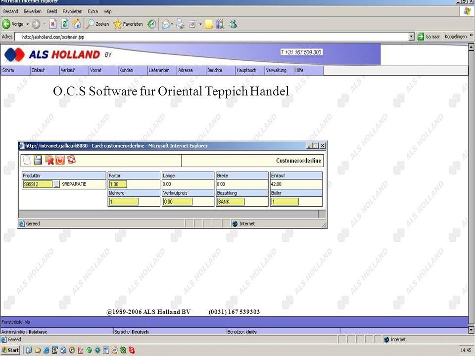 @1989-2006 ALS Holland BV(0031) 167 539303 O.C.S Software fur Oriental Teppich Handel Menu Verwaltung