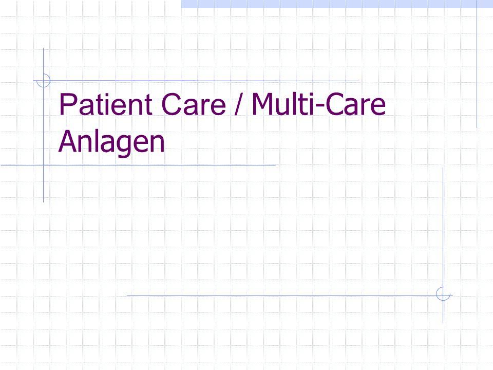 Patient Care / Multi-Care Anlagen
