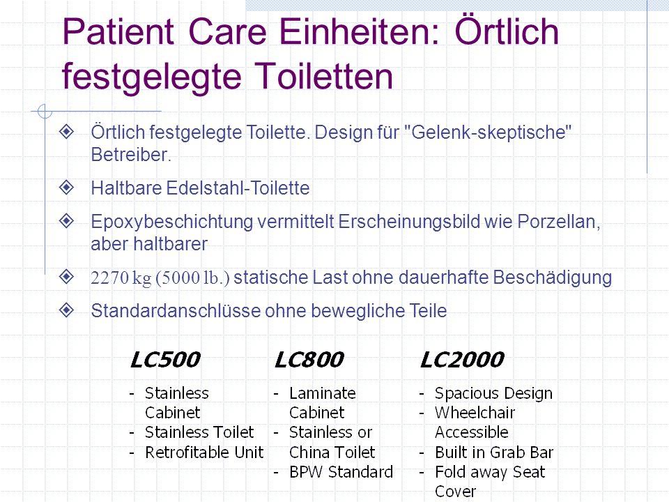 Patient Care Einheiten: Örtlich festgelegte Toiletten Örtlich festgelegte Toilette.