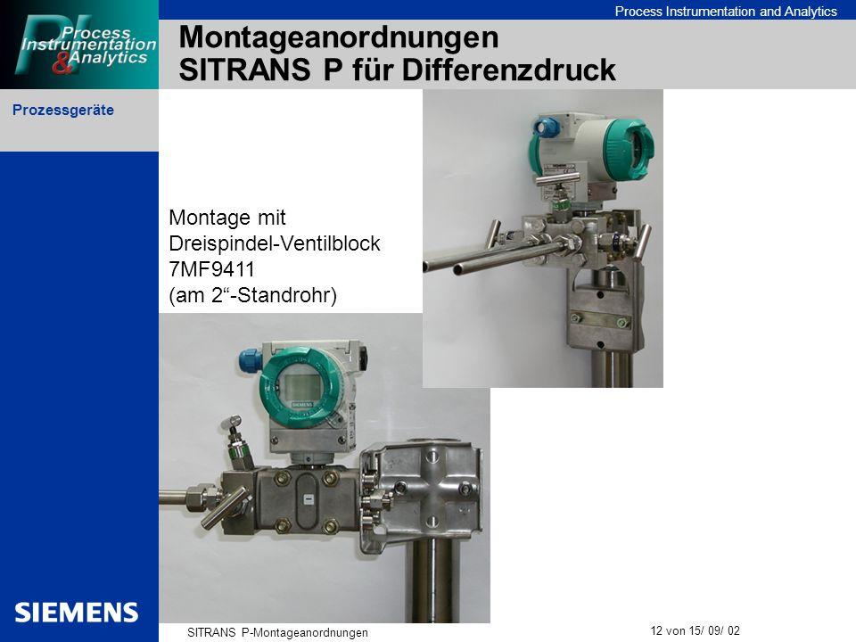 Prozessgeräte SITRANS P-Montageanordnungen 12 von 15/ 09/ 02 Process Instrumentation and Analytics Montageanordnungen SITRANS P für Differenzdruck Mon