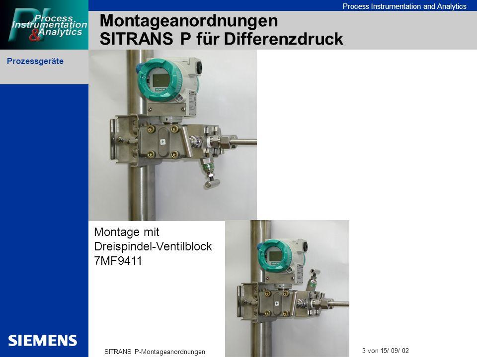 Prozessgeräte SITRANS P-Montageanordnungen 3 von 15/ 09/ 02 Process Instrumentation and Analytics Montageanordnungen SITRANS P für Differenzdruck Mont