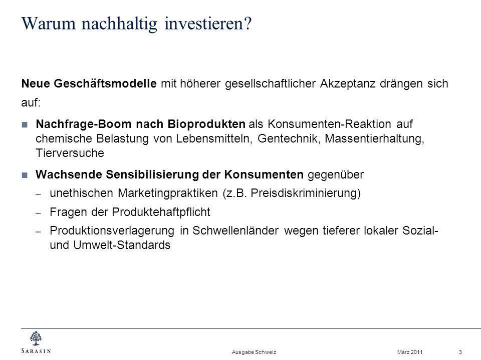 Ausgabe Schweiz März 20113 Warum nachhaltig investieren.
