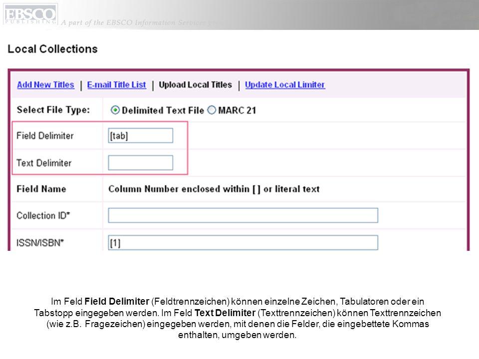 Geben Sie im Feld Collection ID (Sammlungs-ID), falls Ihre Textdatei dieses Feld enthält, an, in welcher Spalte (Nummer) sich die Sammlungs-ID befindet.