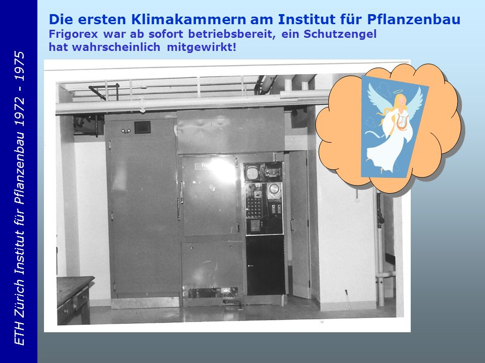 ETH Zürich Institut für Pflanzenbau 1972 - 1975 Schwendimann