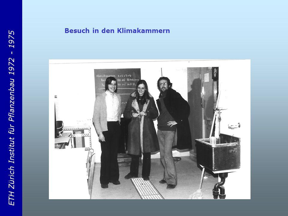 ETH Zürich Institut für Pflanzenbau 1972 - 1975 Besuch in den Klimakammern